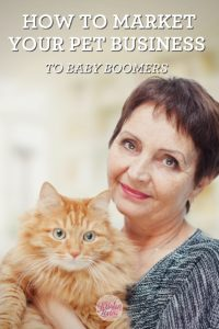 How to Market Your Pet Business to Baby Boomers
