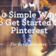 Simple Ways to get started on Pinterest - for Pet Businesses